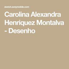 Carolina Alexandra Henriquez Montalva - Desenho