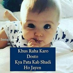 Cute Baby Quotes, Cute Funny Quotes, Besties Quotes, Best Friend Quotes, Love Quotes In Hindi, True Love Quotes, Dp Photos, Baby Photos, Funny Baby Images