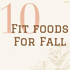 10 Fit Foods to Snack On For Fall -- Healthy Meals