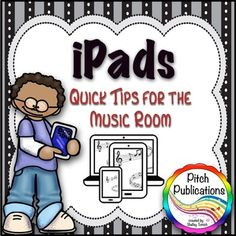 Lots of great tips for iPads in the music room!