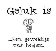 Love you sis! Love You Sis, Sister Love, Round Robin, Dutch Words, Words Quotes, Sayings, Qoutes About Love, Dutch Quotes, Something To Remember