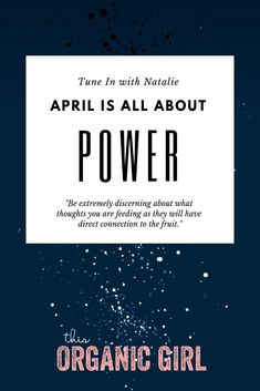 April is all about POWER. Be very particular about the thoughts you feed because they will have a direct impact on what comes to fruition. Plus a daily + weekly energy breakdown, journal prompts and more. See what this month has in store for you! #thisorganicgirl #tuneinwithnatalie #astrology #astrologylite #collectiveenergy #horoscope #wellness