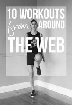 10 Workouts to Try from Fitness Blogs