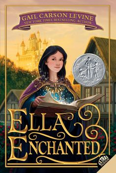Pin for Later: 10 Clean Summer Reads For Teenage Girls Ella Enchanted by Gail Carson Levine