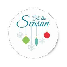 #Tis The Season Classic Round Sticker - #Xmas #ChristmasEve Christmas Eve #Christmas #merry #xmas #family #kids #gifts #holidays #Santa