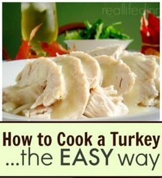 How to cook a turkey the easy way