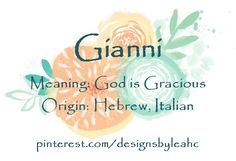 Baby Boy Name: Gianni. Meaning: God is Gracious. - Baby Name Suggestions - Ideas of Baby Name Suggestions - Baby Boy Name: Gianni. Meaning: God is Gracious. Baby Girl Names Uncommon, Unusual Baby Names, Unique Names, Baby Names And Meanings, Names With Meaning, Boy Names, First Names, Fantasy Names, Name Suggestions