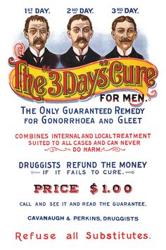 The 3 day's Cure for Gonnorhea or Gleet (for men) - I have no idea what gleet was....