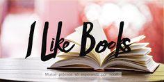 ALEGRIA DE VIVER E AMAR O QUE É BOM!!: [DIVULGAÇÃO DE SORTEIOS] - [Promoção] I Love Books...
