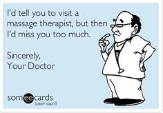 Just some Massage Therapy Humor for all business owners in the bodywork industry.