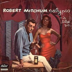 I don't know who decided to have Robert Mitchum record an album and then went a step further and decided on this cover, but that person is a genius. I think I got drunk just looking at this thing.