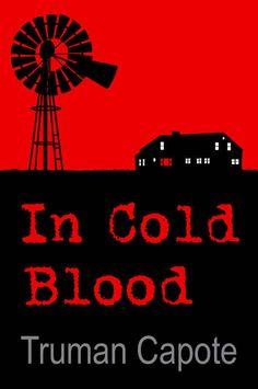 In Cold Blood | 32 Books That Will Actually Change Your Life