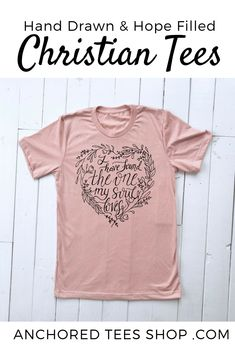 competitive price 83d03 b0ef5 Anchored Tees   Christian Clothing for Women   Men