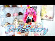 How to Make a Doll Bakery - YouTube
