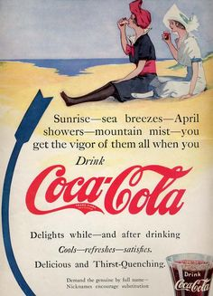 Sunrise, sea breezes, April showers, mountain mist ..... you get the vigor off them all when you drink Coca Cola ... Vintage  Adv