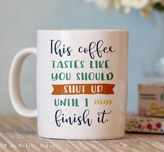 Funny Mug  Funny Coffee Cup  Coworker Gift  Funny Cups