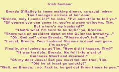 irish humor Irish Jokes, Irish Humor, Dublin Street Style, Irish American, Irish Blessing, St Patricks Day, To Tell, I Laughed, Ireland