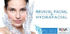 #RevivalFacial / #HydraFacial