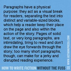 Building a Paragraph http://rethinkpress.com/books/how-to-write-fiction-without-the-fuss/