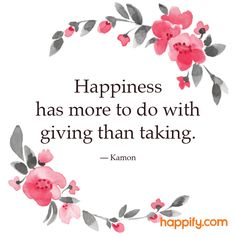 Quotes About Happiness : QUOTATION – Image : Quotes Of the day – Description Are You a Giver? – Kamon Sharing is Power – Don't forget to share this quote ! Happy Quotes, Positive Quotes, Motivational Quotes, Life Quotes, Inspirational Quotes, Happiness Quotes, Positive Attitude, Favorite Quotes, Best Quotes