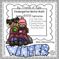 168 Winter Addition and subtraction task cards for kindergarten.  Perfect for write and wipe cards, task cards in math centers, early finishers. Grades: Kindergarten.
