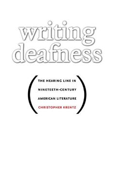 Writing Deafness: The Hearing Line in 19th Century American Literature, by Christopher Krentz, Associate Professor at #UVA, examines deafness in 19th century writing, which he shows to have surprising importance in identity formation. The rise of deaf education during this period made deaf people much more visible in American society. Krentz demonstrates that deaf and hearing authors used writing to explore their similarities and differences, trying to work out the invisible boundary.