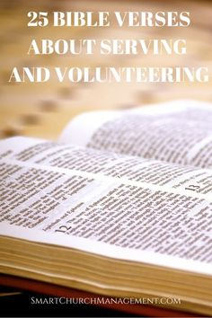 Here are some bible verses to encourage others to serve and volunteer!