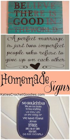 Homemade Signs! #homemade #signs #palletprojects  http://www.katiescrochetgoodies.com/2013/08/homemade-signs.html