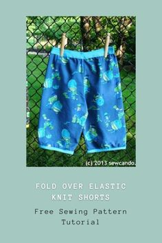 FREE sewing tutorial for the Fold Over Elastic Knit Shorts. Boys sewing pattern for free shorts to sew. Easy shorts to sew for boys. Things to sew for boys. Free kids sewing patterns. Easy things to sew for kids. Boys Sewing Patterns, Sewing For Kids, Free Sewing, Free Pattern Download, Kids Pants, Modern Kids, Knit Shorts, Sewing Notions, Cloth Diapers