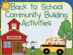 Back to school Community Building activites!