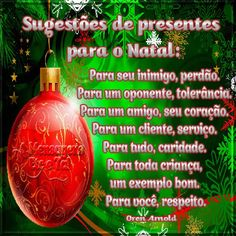 ALEGRIA DE VIVER E AMAR O QUE É BOM!!: DIÁRIO ESPIRITUAL #313 - 25/12 - Dia de Natal