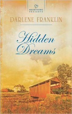 Darlene Franklin - Hidden Dreams / #awordfromJoJo #Cleanromance #ChristianFiction #DarleneFranklin