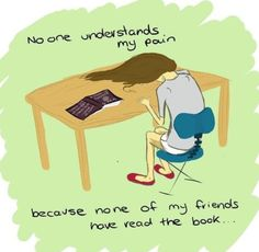 Or watched the series... Or played the game... But mostly they didn't read the book!! :/