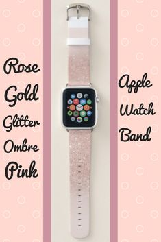 Shop Stylish rose gold glitter ombre pink color block apple watch band created by girly_trend. Pink Apple Watch Band, Apple Watch Bands Fashion, Apple Watch 3, Apple Watch Series, Rose Gold Ombre, Rose Gold Glitter, Best Mothers Day Gifts, Band Outfits, Apple Watch Accessories