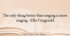 Ella Fitzgerald Quotes About Birthday - 7128