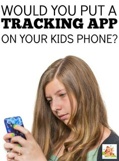 Would you put a tracking app on your kids mobile/cellular phone? Is it spying on your kids or just looking out for them?