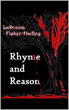 Rhyme and Reason - Kindle edition by LaDonna Fisher-Hadley. Mystery, Thriller & Suspense Kindle eBooks @ Amazon.com.