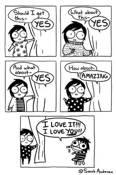 When you're with friends while they're trying out clothes. [Sarah Andersen]