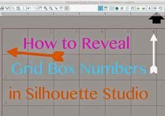 Secret to Revealing Grid Box Numbers in Silhouette Studio ~ Silhouette School