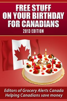 Free Stuff on your Birthday for Canadians eBook. Free download. - Just thought you might like this! free stuff! @Dannielle Holte