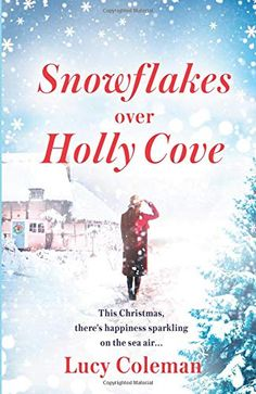 Snowflakes Over Holly Cove Best Book Club Books, New Books, Books To Read, Historical Fiction Books, Fiction And Nonfiction, Christmas Books, A Christmas Story, Levi Quotes, What To Read