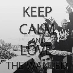 Keep calm and love The Wanted <3