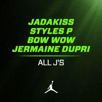 All J's by Jadakiss, Styles P & Bow Wow (produced by Jermaine Dupri) by Jordan XX8 Days of Flight on SoundCloud