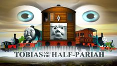 'TOBIAS AND THE HALF-PARIAH' - A film by Tines Sensahthe (2014) Thomas The Tank, Movie Titles, Thomas And Friends, Tobias, Model Photos, Engine, Film, Image, Model Headshots