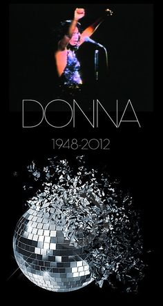 Donna Summer (December 31, 1948 – May 17, 2012) , another great female vocalist lost this year