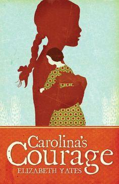 Carolina's Courage by Elizabeth  Yates, http://www.amazon.com/dp/B007BVAEFM/ref=cm_sw_r_pi_dp_1qGNtb100HXR2