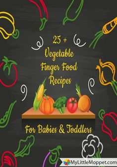 25+ Indian Finger Food Recipes For Babies | My Little Moppet