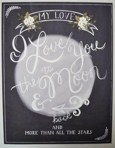 I love you to the moon and back wedding print 11 x 14. $46.00, via Etsy. I LOVE YOU MY FUTURE HUSBAND.....