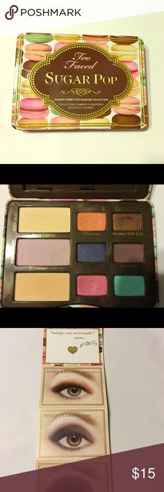 Too Faced Sugar Pop palette Gently used eyeshadows. This is sold as is. The colors are fun all year round. Includes sample looks with instructions. Too Faced Makeup Eyeshadow