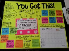 "My motivational board! Includes: ""I am beautiful because""....""Once I reach my goal I will feel..."", quotes to keep me inspired, and a calender to keep track of my workouts! 6 workouts in a row get me a pampering reward :) I GOT THIS!"